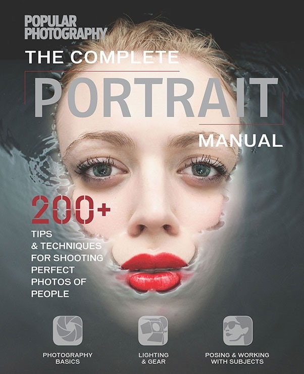 Popular Photography The Complete Portrait Manual, Betsy Hansen